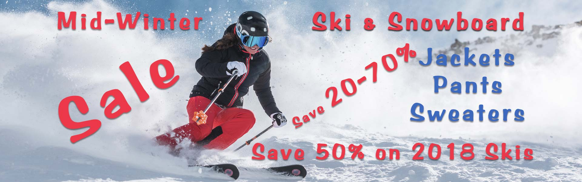Mid Winter Sale.  Save 20-70%